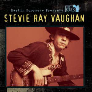 Steve Ray Vaughan的專輯Martin Scorsese Presents The Blues: Stevie Ray Vaughan