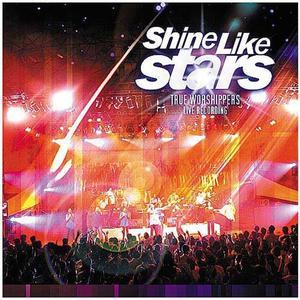 Shine Like Star dari True Worshippers