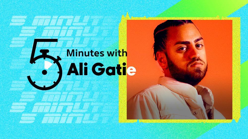 5 Minutes with Ali Gatie
