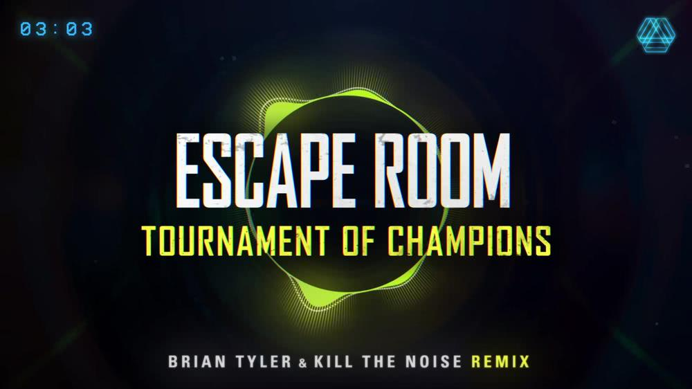 Escape Room: Tournament of Champions (Brian Tyler and Kill The Noise Remix)   Official Visualizer