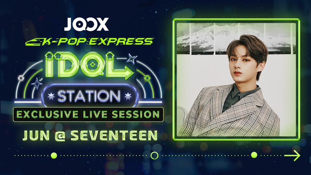 JOOX Idol Station - JUN 'SEVENTEEN' (Ep. 3)