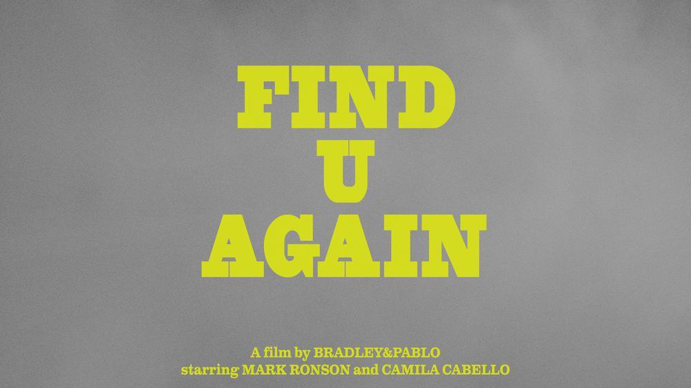 Find U Again (Official Video)