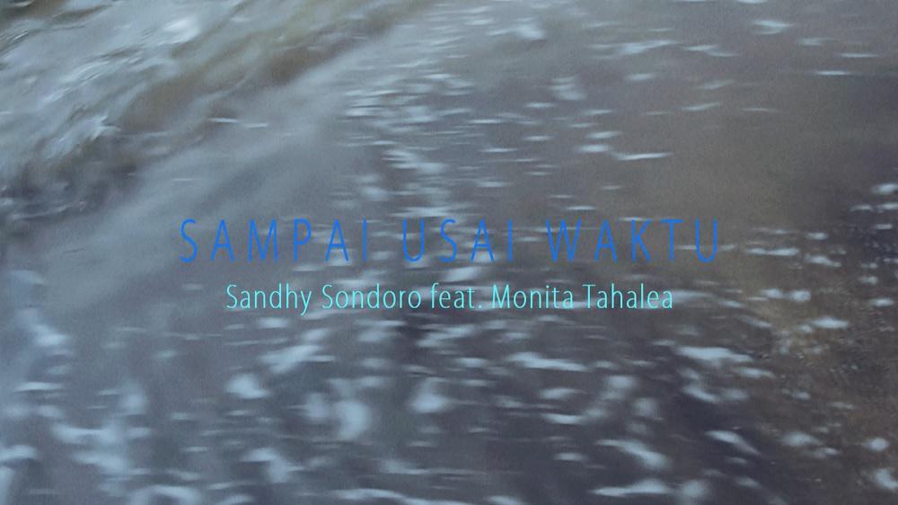 Sampai Usai Waktu [feat. Monita Tahalea]