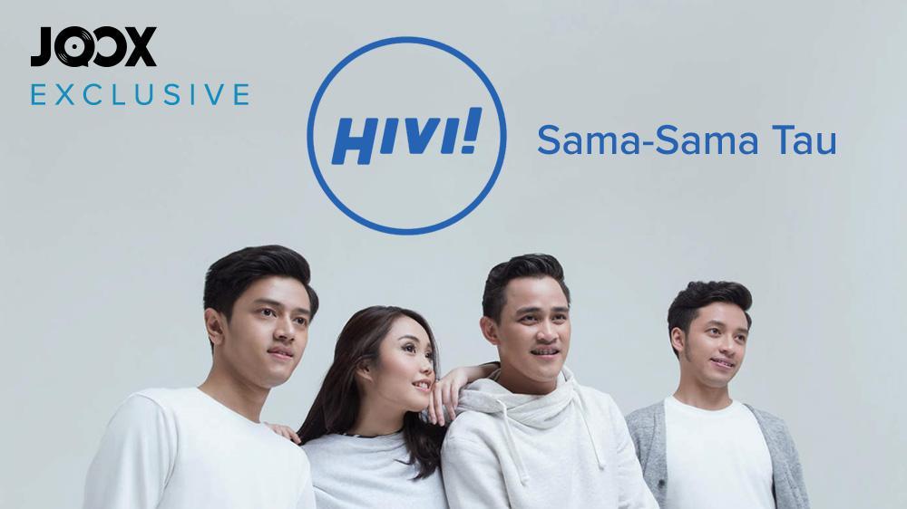 HIVI! - Sama - Sama Tau