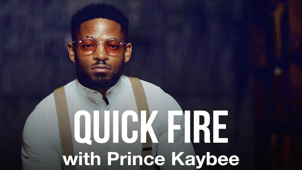 Quick Fire with Prince Kaybee