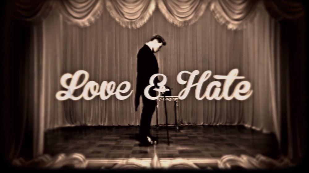 LOVE & HATE [MV]