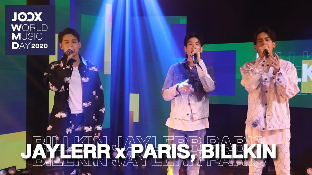 JAYLERR x PARIS, Billkin | JOOX World Music Day 2020