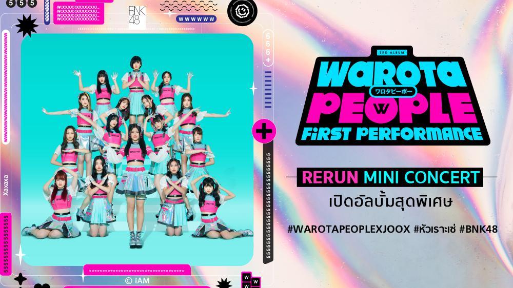 BNK48: Warota People Rerun Mini Concert