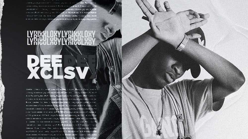 Lyricology with Dee XCLSV