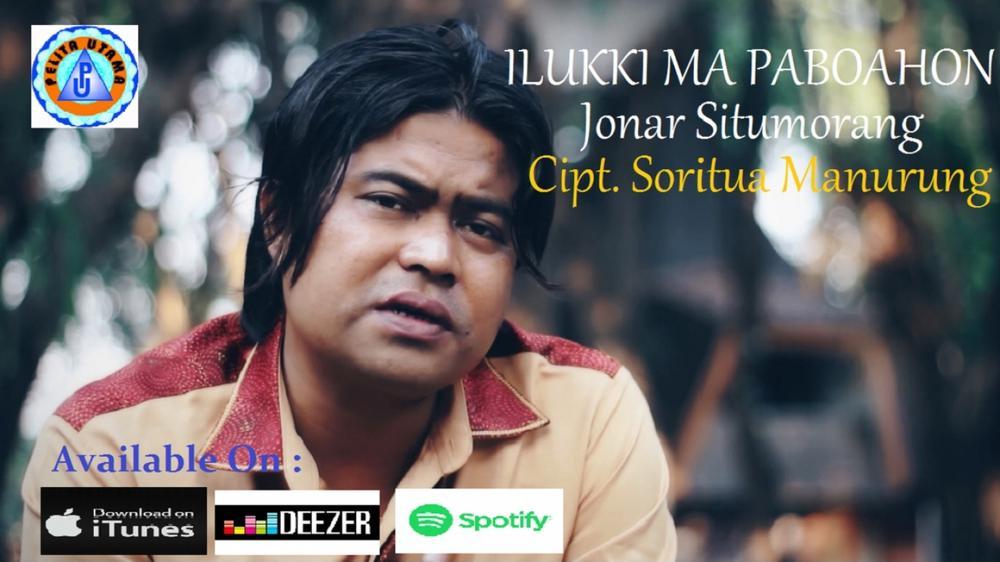 Jonar Situmorang - ILUKKI MA PABOAHON