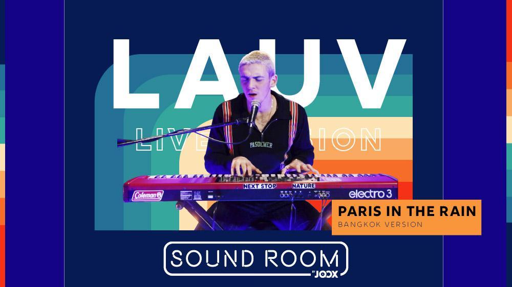 Paris in the rain (Bangkok Version) - Lauv [Live Session]   Sound Room