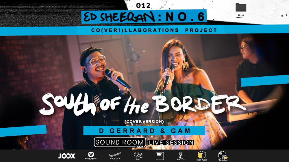 """""""South of the Border"""" Cover by D Gerrard x Gam   Sound Room"""