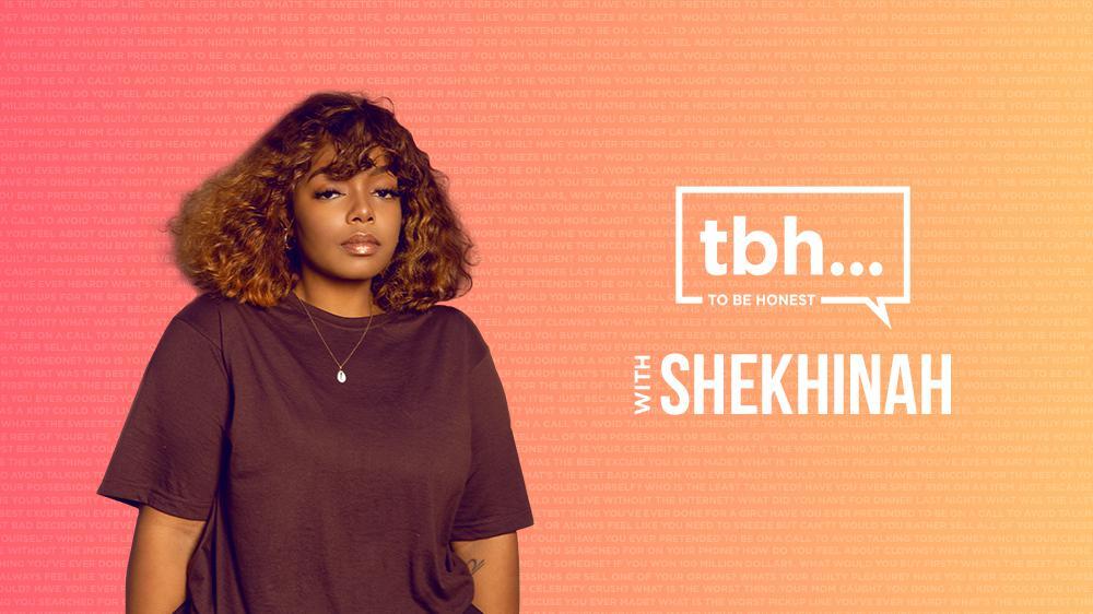 To Be Honest - Shekhinah