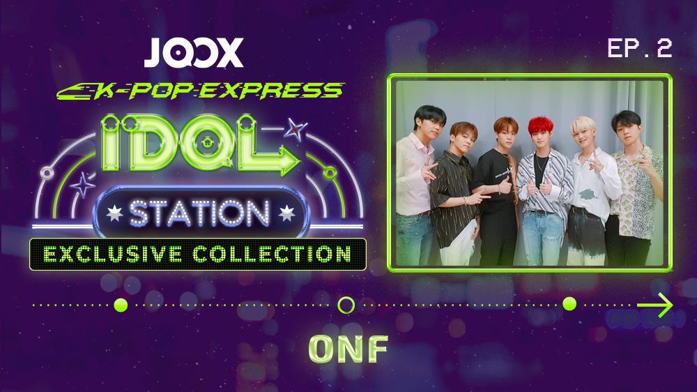 JOOX Idol Station - ONF (Ep. 6)
