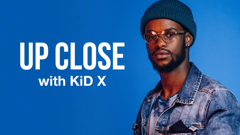 Up Close With: Kid X