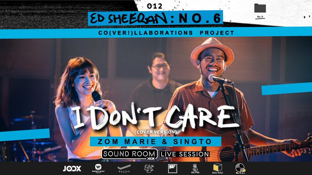 """I Don't Care"" Cover by สิงโต นำโชค x ส้ม มารี | Sound Room"