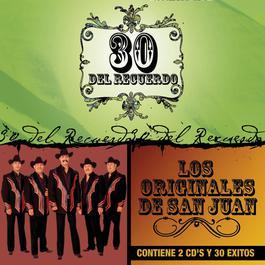 30 Del Recuerdo 2008 Los Originales De San Juan