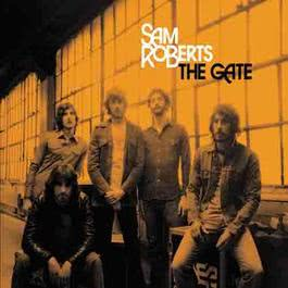 The Gate 2006 Sam Roberts