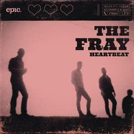 Heartbeat 2011 The Fray