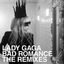 Bad Romance Remixes 2009 Lady GaGa