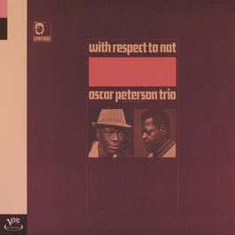 With Respect To Nat 1998 Oscar Peterson