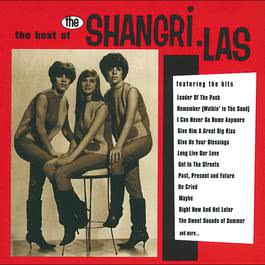 The Best Of The Shangri-Las 2012 The Shangri-Las
