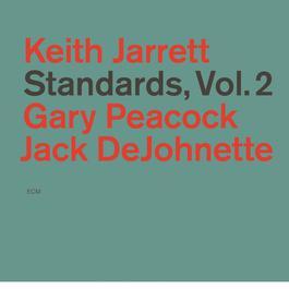 Standards, Vol. 2 1985 Keith Jarrett
