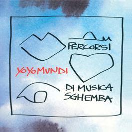 Percorsi Di Musica Sghemba 1996 Yo Yo Mundi