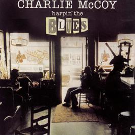 Harpin' The Blues 1991 Charlie McCoy