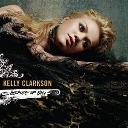 Dance Vault Mixes - Because Of You 2005 Kelly Clarkson