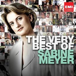 The Very Best of: Sabine Meyer 2011 Sabine Meyer