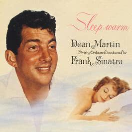 Sleep Warm 2011 Dean Martin