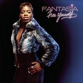 Free Yourself 2004 Fantasia Barrino