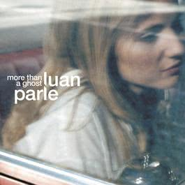 More Than A Ghost 2002 Luan Parle
