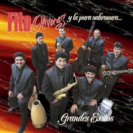 Grandes Exitos 1999 Fito Olivares Y La Pura Sabrosura