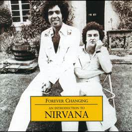 Forever Changing - An Introduction To Nirvana 2003 Nirvana