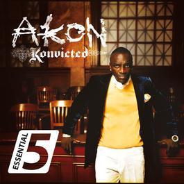 Essential 5 2007 Akon