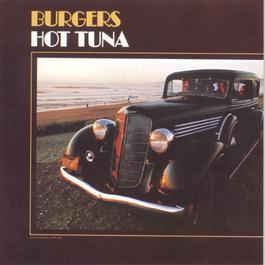 Burgers 1996 Hot Tuna