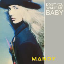 Don't You Want Me Baby? 2017 Mandy Smith