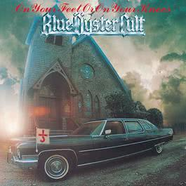 On Your Feet Or On Your Knees 1991 Blue Oyster Cult