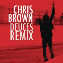 Deuces Remix 2010 Chris Brown