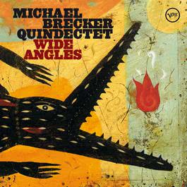 Wide Angles 2003 Michael Brecker
