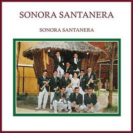 Sonora Santanera 2013 Sonora Santanera