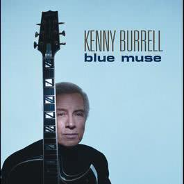 Blue Muse 2003 Kenny Burrell