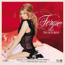 The Dutchess 2006 Fergie