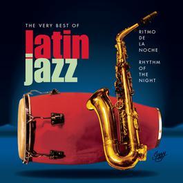 Ritmo De La Noche/Rhythm Of The Night - The Very Best Of Latin Jazz 2001 Various Artists
