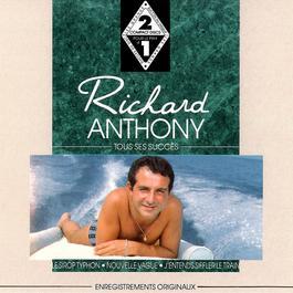 tous ses succes 2006 Richard Anthony