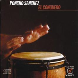 El Conguero 1985 Poncho Sanchez