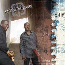 Rollin' 2004 Braxton Brothers
