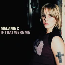 If That Were Me 2000 Melanie c